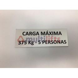 ROTULO ALUMINIO CARGA MAXIMA 375KG/5P