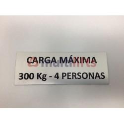 ROTULO ALUMINIO CARGA MAXIMA 300KG/4P