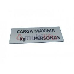 ROTULO ALUMINIO 100X35 ADHESIVO CARGA  KG PERSONAS